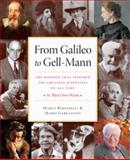 From Galileo to Gell-Mann : The Wonder That Inspired the Greatest Scientists of All Time - In Their Own Words, Bersanelli, Marco and Gargantini, Marco, 1599473402