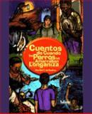 Cuando los perros se amarran con Longaniza, Suárez, Maribel T. de, 1932243402