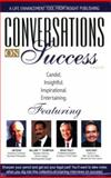 Conversations on Success 9781932863406