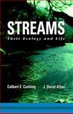 Streams : Their Ecology and Life, Cushing, Colbert E. and Allan, J. David, 0120503409
