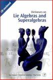 Dictionary on Lie Algebras and Superalgebras, Frappat, Luc and Sorba, Paul, 0122653408