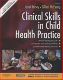 Clinical Skills in Child Health Practice, Kelsey, Janet and McEwing, Gillian, 0443103402