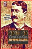 Captain Cap: His Adventures, His Ideas, His Drinks, Alphonse Allais, 0615843409