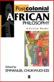 Postcolonial African Philosophy : A Critical Reader, , 0631203400