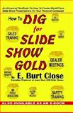 How to Dig for Slide Show Gold 9781591133407