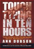 Touch Typing in Ten Hours, Ann Dobson, 1845283406