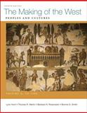 The Making of the West - To 1500 Vol. A : Peoples and Cultures, Hunt, Lynn and Martin, Thomas R., 0312583400