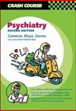 Psychiatry, Cameron, Alasdair D. and Bloye, Darran, 0723433402