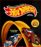 Tomart's Price Guide to Hot Wheels, Michael Thomas Strauss, 0914293400