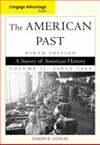 The American Past Vol. II : Since 1865, Conlin, Joseph R., 1111343403