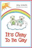 It's Okay to Be Gay, Amy Graefe, 1499153406