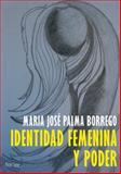 Identidad Feminina y Poder, Palma Borrego, Maria José, 3034303408