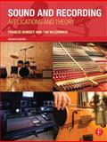 Sound and Recording : Applications and Theory, Rumsey, Francis and Mccormick, Tim, 0415843405