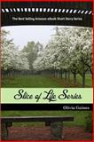 The Slice of Life Series, Olivia Gaines, 0615823408