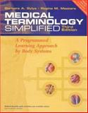 Medical Terminology Simplified : A Programmed Learning Approach by Body Systems, Gylys, Barbara A. and Masters, Regina M., 0803613407