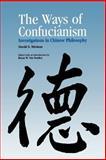 The Ways of Confucianism, David S. Nivison, 081269340X
