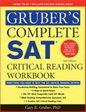 Gruber's Complete SAT Critical Reading Workbook, Gary Gruber, 1402253400