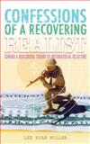Confessions of a Recovering Realist, Miller, Lee Ryan, 1418403407