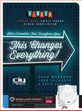 This Changes Everything! Jesus Encounters That Transform Lives, Chad Monahan and John Luzadder, 1470713403