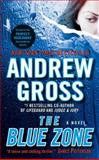 The Blue Zone, Andrew Gross, 0061143413