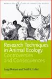 Research Techniques in Animal Ecology : Controversies and Consequences, , 0231113412