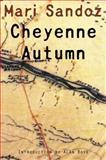 Cheyenne Autumn, Mari Sandoz, 0803293410