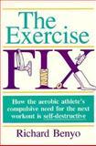 The Exercise Fix, Benyo, Richard, 0880113413