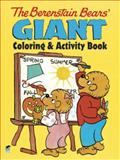The Berenstain Bears Giant Coloring and Activity Book, Jan Berenstain and Stan Berenstain, 0486493415