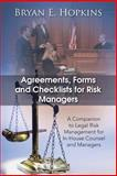 Agreements, Forms and Checklists for Risk Managers, Bryan E. Hopkins, 1490703411
