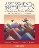Assessment and Instruction of Reading and Writing Difficulties : An Interactive Approach, Lipson, Marjorie Y. and Wixson, Karen K., 0205523412