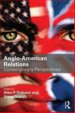 Contemporary Anglo-American Relations : Special Relationship Rsquo'?, , 0415643414