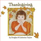 Thanksgiving, Douglas and Catherine Taylor, 1478153415