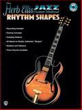 The Herb Ellis Jazz Guitar Method, Herb Ellis, Terry Holmes, Harry A. Hess, 1576233413