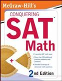 McGraw-Hills Conquering SAT Math, Postman, Robert and Postman, Ryan, 0071493417