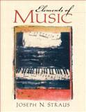 Elements of Music, Straus, Joseph Nathan, 0130343412