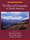 The Physical Geography of South America, , 0195313410