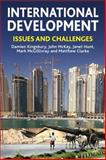 International Development : Issues and Challenges, Kingsbury, Damien and McKay, John, 023057341X