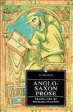 Anglo-Saxon Prose 9780460873413