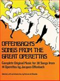 Offenbach's Songs from the Great Operettas, Jacques Offenbach, 0486233413