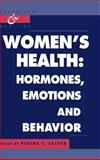 Women's Health : Hormones, Emotions and Behavior, , 0521563410