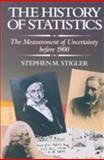 The History of Statistics, Stephen M. Stigler, 067440341X
