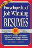 Encyclopedia of Job-Winning Resumes, Fournier, Myra and Spin, Jeffrey, 0929543416