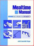 Mealtime Manual for People with Disabilities and the Aging 9781556423413