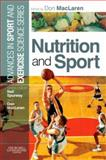 Nutrition and Sport, MacLaren, Don, 0443103410