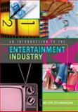 An Introduction to the Entertainment Industry, Stein, Andi and Evans, Beth Bingham, 1433103419