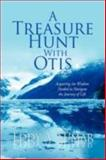 A Treasure Hunt with Otis, Eddy A. Sumar, 1436313414