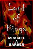Lord of Kings, Michael Barber, 1500423416