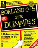 Borland C++ 5 for Dummies, Hyman, Michael, 1568843410