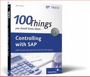 100 Things You Should Know about Controlling with SAP ERP Financials, Jordan, John, 1592293417