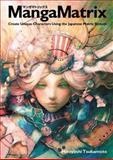 Manga Matrix, Hiroyoshi Tsukamoto, 0060893419